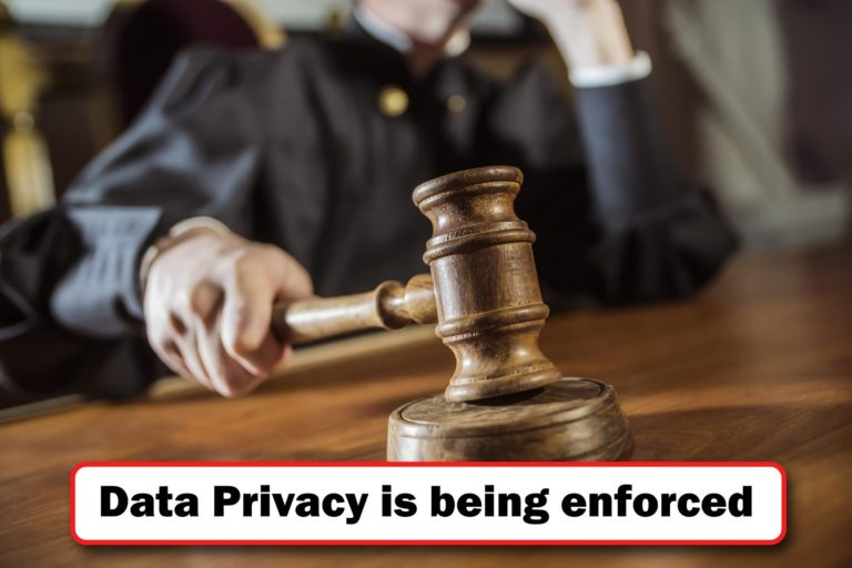 Data privacy is being enforced